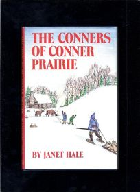 The Conners of Conner Prairie