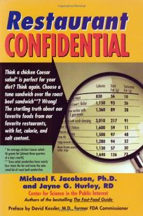 RESTAURANT CONFIDENTIAL: The Shocking Truth About What Youre Really Eating When Youre Eating Out