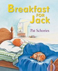 BREAKFAST FOR JACK; JACK AND THE MISSING PIECE