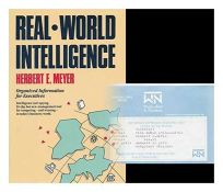 Real-World Intelligence: Organized Information for Executives