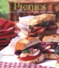Picnics: Delicious Recipes for Outdoor Entertaining