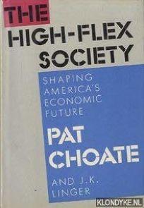 The High-Flex Society