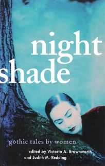Night Shade: Gothic Tales and Supernatural Stories by Women