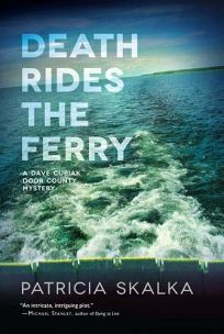 Death Rides the Ferry: A Dave Cubiak Door County Mystery