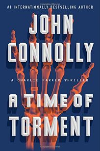 A Time of Torment: A Charlie Parker Thriller