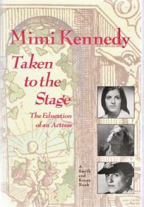 Taken to the Stage: An Autography