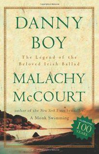 DANNY BOY: The Beloved Irish Ballad