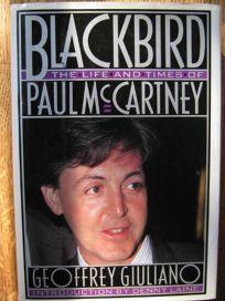 Blackbird: 2the Life and Times of Paul McCartney