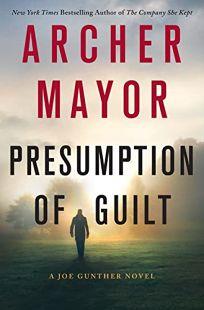 Presumption of Guilt: A Joe Gunther Mystery