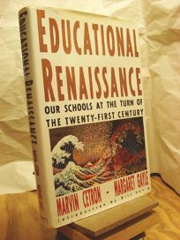 Educational Renaissance: Our Schools at the Turn of the Century