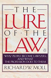 The Lure of the Law: Why People Become Lawyers