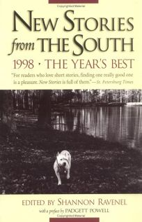 New Stories from the South 1998: The Years Best