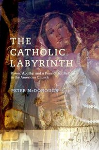 The Catholic Labyrinth: Power