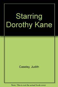 Starring Dorothy Kane