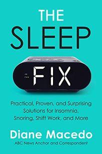 The Sleep Fix: Practical
