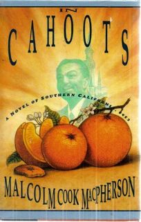 In Cahoots:: A Novel of Southern California
