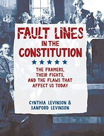 Fault Lines in the Constitution: The Framers