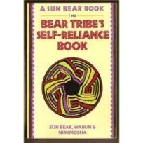 The Bear Tribes Self-Reliance Book