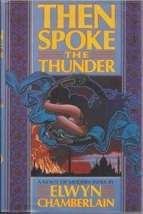 Then Spoke the Thunder