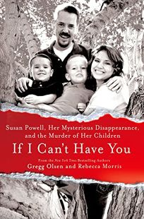 If I Can't Have You: Susan Powell