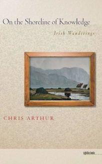 On the Shoreline of Knowledge: Irish Wanderings