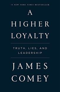 A Higher Loyalty: Truth