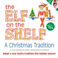 The Elf on the Shelf: A Christmas Tradition [With Book] Light Skin Girl