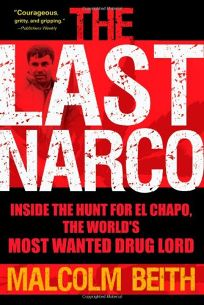 The Last Narco: Inside The Hunt For El Chapo