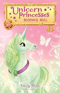 Unicorn Princesses 3: Blooms Ball