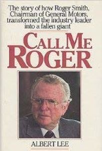 Call Me Roger: The Story of How Roger Smith