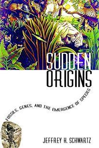 Sudden Origins: Fossils
