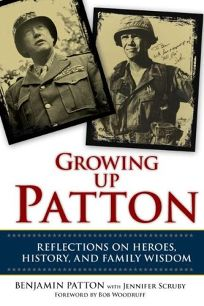 Growing Up Patton: Reflections on Heroes