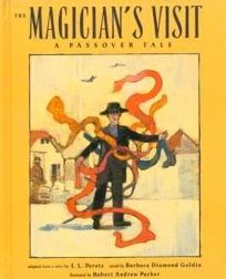 The Magicians Visit: A Passover Tale