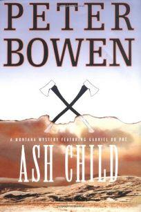 ASH CHILD: A Gabriel Du Pré Mystery