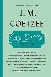 Late Essays: 2006–2017