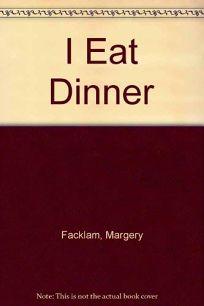 I Eat Dinner