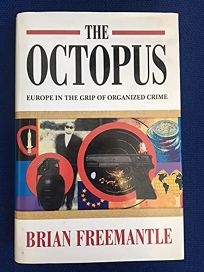 The Octopus: Europe in the Grip of Organized Crime