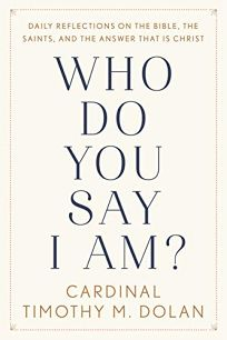 Who Do You Say I Am? Daily Reflections on the Bible