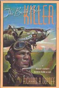 The Bessie Blue Killer: A Hobart Lindsey/Marvia Plum Mystery
