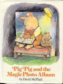 Pig Pig and the Magic Photo Album
