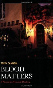 Blood Matters: A Roxanne Prescott Mystery