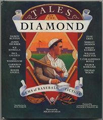 Tales of the Diamond: Select Gems of Baseball