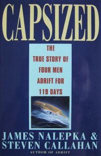 Capsized: Four Men Adrift for 119 Days