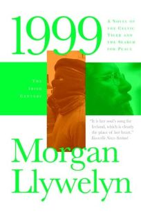 1999: A Novel of the Celtic Tiger and the Search for Peace