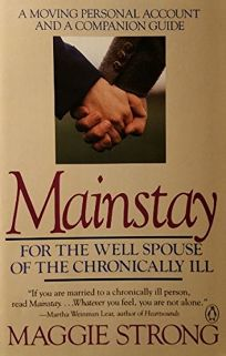 Mainstay: 2for the Well Spouse of the Critically Ill