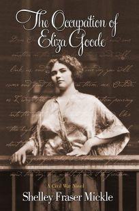 The Occupation of Eliza Goode: A Civil War Novel