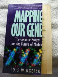Mapping Our Genes: The Genome Project and the Future of Medicine