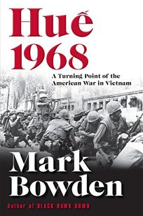 Huê´ 1968: A Turning Point of the American War in Vietnam