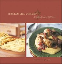 ITALIAN SLOW AND SAVORY: A Cookbook