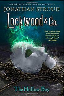 Lockwood & Co. Book Three: The Hollow Boy